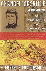 Chancellorsville, 1863 : the souls of the…
