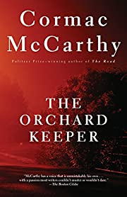 The Orchard Keeper (Vintage International)…