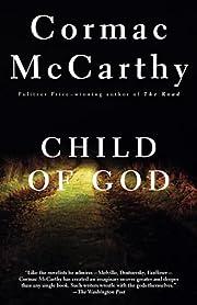 Child of God por Cormac McCarthy