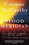 Blood Meridian: Or the Evening Redness in the West @amazon.com