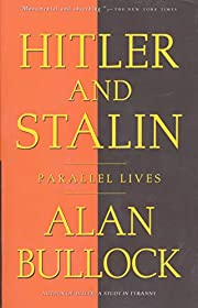 Hitler and Stalin: Parallel Lives de Alan…