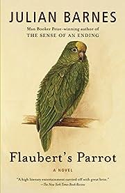 Flaubert's Parrot af Julian Barnes