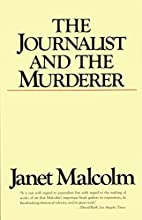 The Journalist and the Murderer by Janet…