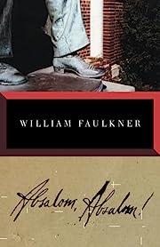 Absalom, Absalom! af William Faulkner