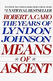 Means of Ascent (The Years of Lyndon…