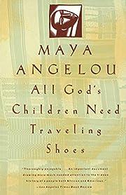 All God's Children Need Traveling Shoes af…