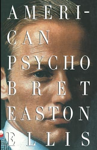 American Psycho written by Bret Easton Ellis