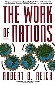 The work of nations : preparing ourselves…