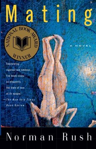 Mating: A Novel, Rush, Norman