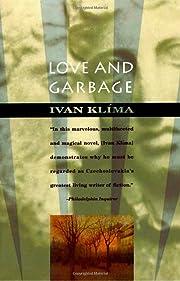 Love and Garbage por Ivan Klima
