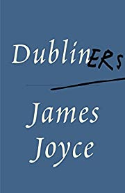 Dubliners – tekijä: James Joyce