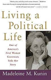 Living a Political Life por Madeleine May…
