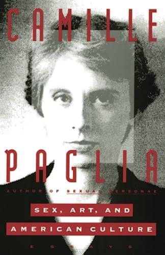 Sex, Art, and American Culture: Essays, Paglia, Camille