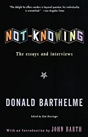Not-Knowing: The Essays and Interviews of…