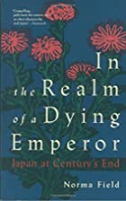 In the Realm of a Dying Emperor: Japan at…