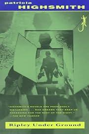 Ripley Under Ground de Patricia Highsmith