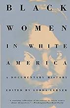 Black Women in White America: A Documentary…