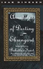 Anecdotes of Destiny and Ehrengard by Isak…