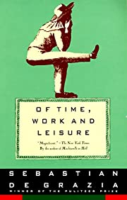 Of Time, Work, and Leisure por Sebastian De…