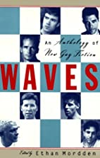 Waves: An Anthology of New Gay Literature by…