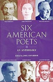 Six American Poets: An Anthology de Joel…