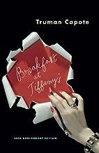 Breakfast at Tiffany's: A Short Novel and…