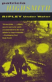 Ripley Under Water av Patricia Highsmith