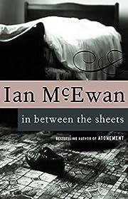 In Between the Sheets af Ian McEwan
