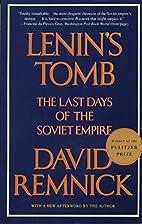 Lenin's Tomb: The Last Days of the Soviet…