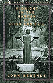 Midnight in the Garden of Good and Evil: A…