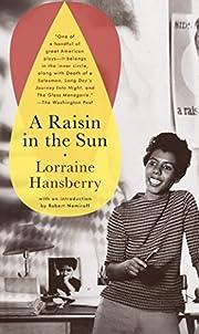 A Raisin in the Sun af Lorraine Hansberry