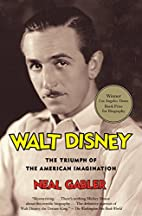Walt Disney: The Triumph of the American…
