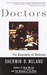 Doctors: The Biography of Medicine de…