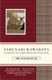 The Master of Go av Yasunari Kawabata