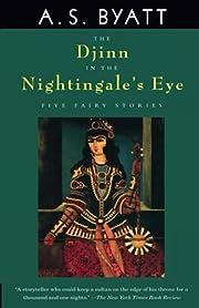 The Djinn in the Nightingale's Eye de A. S.…