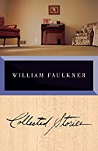 Collected Stories of William Faulkner by…