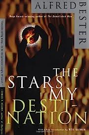The Stars My Destination af Alfred Bester