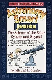 Princeton Review: Astronomy Smart Junior…