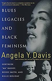 Blues Legacies and Black Feminism: Gertrude…