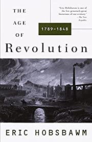 The Age of Revolution: 1789-1848 de Eric…