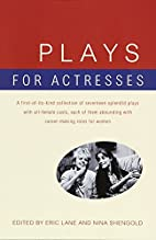 Plays for Actresses by Eric Lane