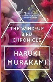 The Wind-Up Bird Chronicle: A Novel av…