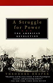 A Struggle for Power: The American…