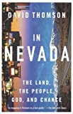 In Nevada: The Land, the People, God, and Chance (2001) (Book) written by David Thomson