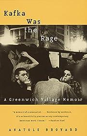 Kafka Was the Rage: A Greenwich Village…