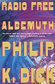 Radio Free Albemuth av Philip K. Dick