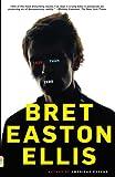 Less Than Zero (1985) (Book) written by Bret Easton Ellis