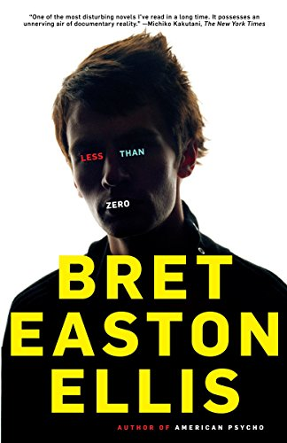 Less Than Zero written by Bret Easton Ellis