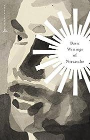 Basic Writings of Nietzsche – tekijä:…