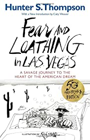Fear and Loathing in Las Vegas: A Savage…